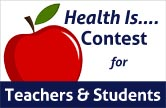 2012-2013 Health Is... Contest